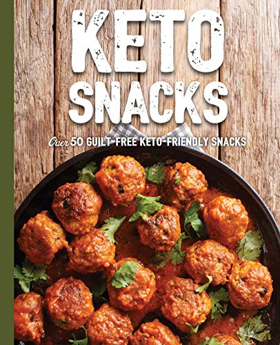 Keto Snacks: Over 50 Guilt-Free Keto-Friendly Snacks